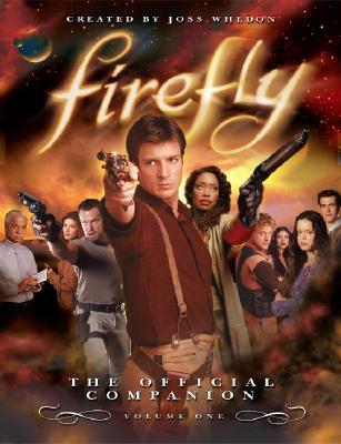 Firefly By Whedon, Joss (EDT)/ Bernstein, Abbie (EDT)